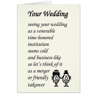Your Wedding - a funny wedding poem Greeting Card