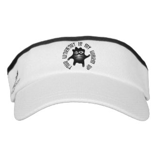 Your Workout Is My Warm Up Visor