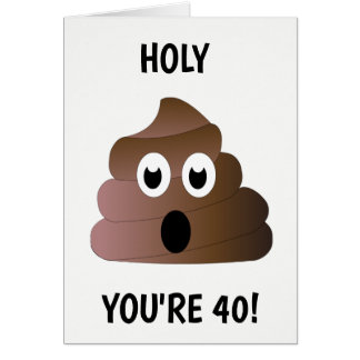 YOU'RE 40 CARD