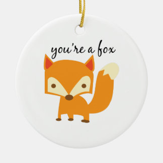 Youre A Fox Round Ceramic Decoration
