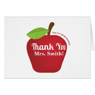 You're a great teacher! Teacher appreciation apple Card