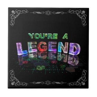 You're a Legend Ceramic Tiles