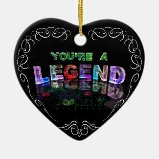 You're a Legend Christmas Tree Ornaments