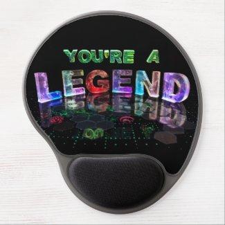 You're a Legend Gel Mouse Pads