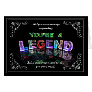 You're a Legend (photograph) Card