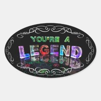 You're a Legend Sticker