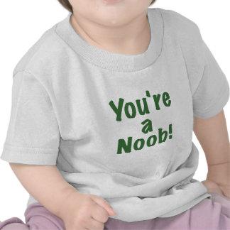 Youre a Noob Shirt
