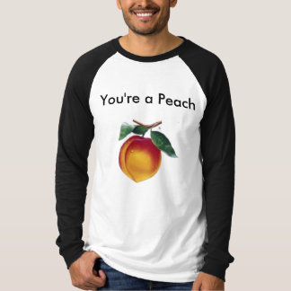 You're a Peach T-Shirt