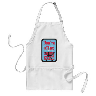 You're All Up In My Grill! Standard Apron