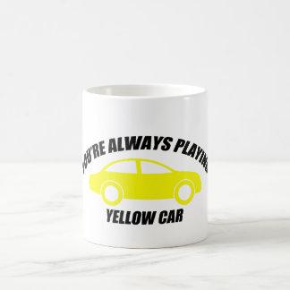 You're Always Playing Yellow Car Basic White Mug