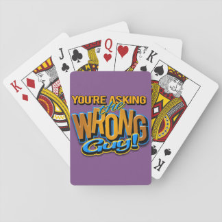 You're asking the wrong guy playing cards