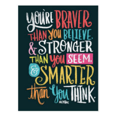 You're Braver Than You Believe Postcard at Zazzle