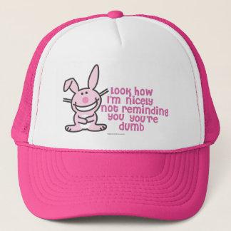 You're Dumb Trucker Hat