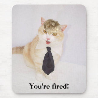 You're Fired! Mouse Mat