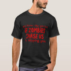 You're Goin Down with Zombies T-shirt