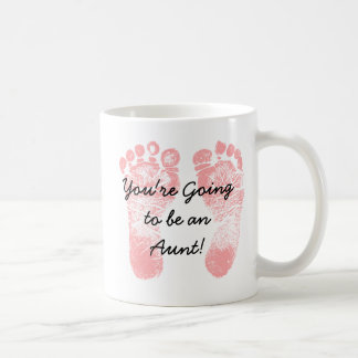 You're going to be an Aunt, coffee mug