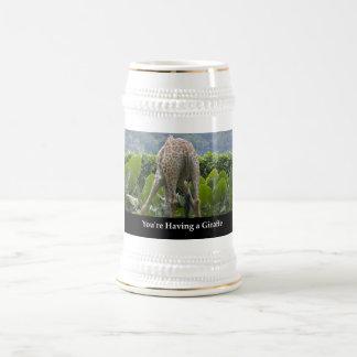 Your'e Having A Giraffe Beer Steins