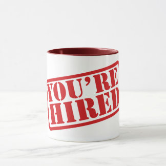"You're Hired' 2.25"" Ceramic Mug"