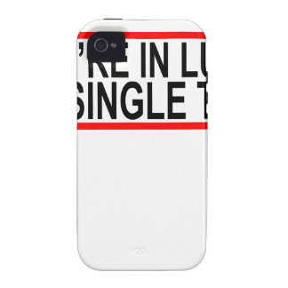 YOU'RE IN LUCK I'M SINGLE TOO.png Vibe iPhone 4 Covers