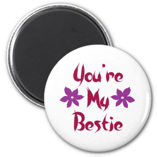 You're My Bestie 6 Cm Round Magnet