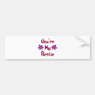 You're My Bestie Bumper Sticker