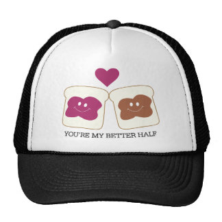 You're My Better Half Trucker Hat