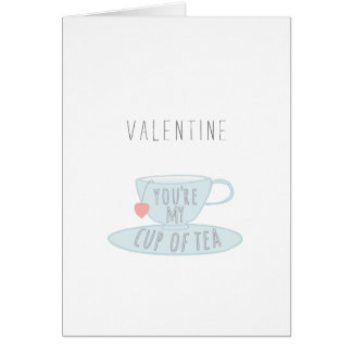 You're My Cup of Tea Valentines Day Card