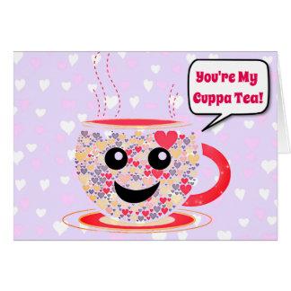 You're My Cuppa Tea! Card