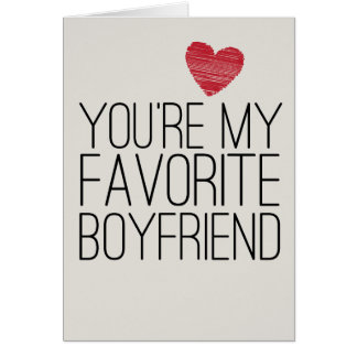 You're My Favorite Boyfriend Funny Love Card