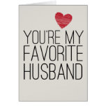 You're My Favourite Husband Funny Love Card