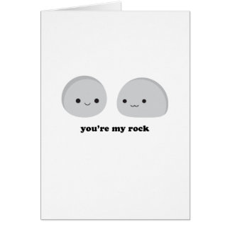 You're My Rock Greeting Card