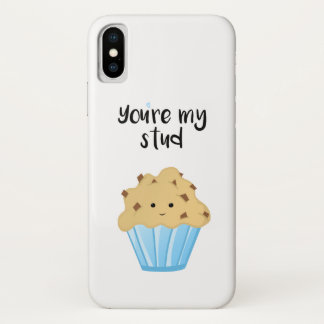 You're my stud MUFFIN - Phone Case