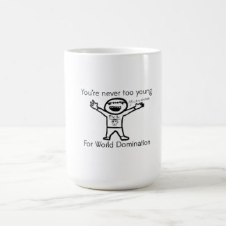 You're Never too Young for World Domination Basic White Mug