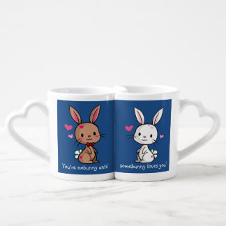 You're nobunny until coffee mug set
