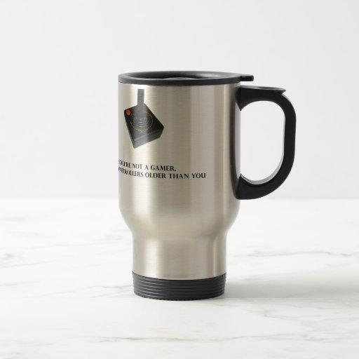 You're not a gamer. coffee mugs