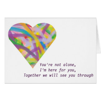 You're not alone card