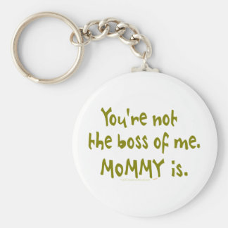You're Not the Boss of Me Funny Design for Dad Keychains