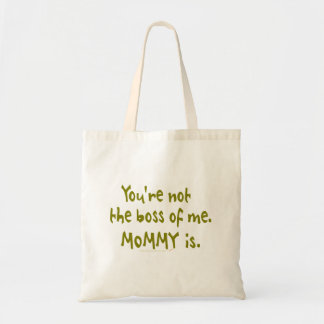 You're Not the Boss of Me Funny Design for Dad Canvas Bags