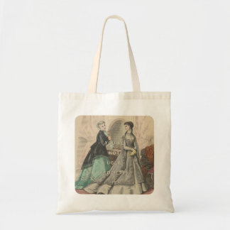 You're Not Ugly Tote Bag