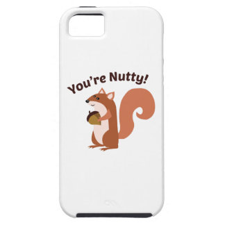 Youre Nutty iPhone 5 Covers