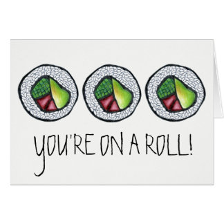 You're on a Roll Congrats Sushi California Roll Card