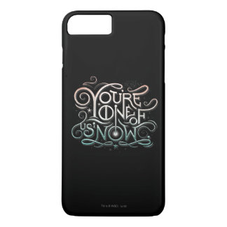 You're One Of Us Now Colorful Graphic iPhone 8 Plus/7 Plus Case
