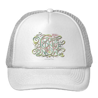 You're One Of Us Now Green Graphic Cap