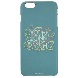 You're One Of Us Now Green Graphic Clear iPhone 6 Plus Case