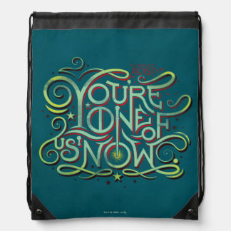 You're One Of Us Now Green Graphic Drawstring Bag