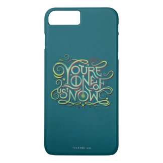 You're One Of Us Now Green Graphic iPhone 8 Plus/7 Plus Case