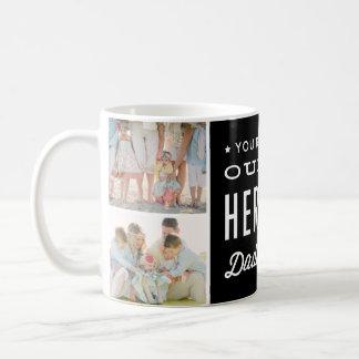 You're our Hero Daddy Photo Collage Basic White Mug