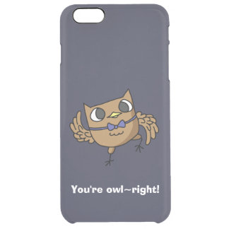 You're Owl~right Owl Puns Phone Case iPhone 6 Plus Case