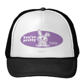 You're Pretty Ugly Cap