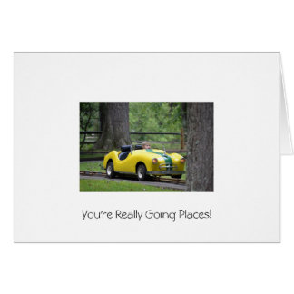You're Really Going Places! Card
